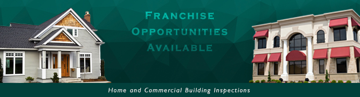 Home and Commercial Building Inspection Franchise Opportunities